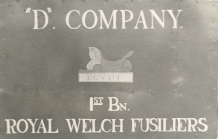 D. COY. 1st. Bn. ROYAL WELCH FUSILIERS